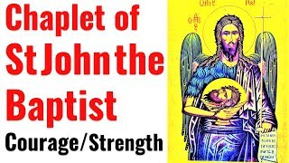 Efficacious Prayer to St John the Baptist, Forerunner for Christ, Courage under Fire