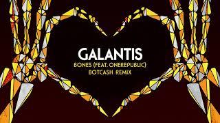 "Galantis Feat. OneRepublic   ""Bones"" [BotCash Remix]"