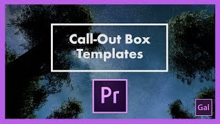 Free Call-Out Box Templates For Premiere Pro CC