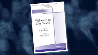 Welcome to Our World - arr. Lloyd Larson