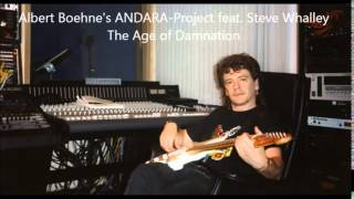 Albert Boehne's ANDARA-Project feat. Steve Whalley - The Age of Damnation