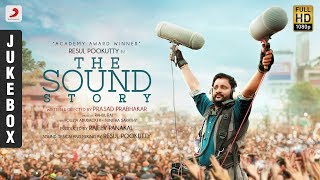 The Sound Story - JukeBox | Resul Pookutty