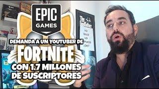 EPIC GAMES Demanda a un YOUTUBER de 1.7 MILLONES de Suscriptores y Recibe de YOUTUBE  9 STRIKES 🙀