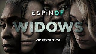Crítica 'VIUDAS' | Opinión