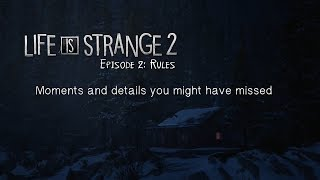 Hidden moments and details in Life is Strange 2 - Episode 2