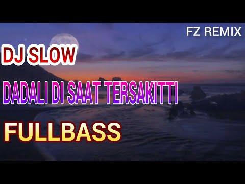 DJ DISAAT TERSAKITTI REMIX SLOW FULLBASS 2019