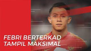 Jelang Laga Uji Coba Timnas Indonesia, Febri Hariyadi Ungkap Janjinya