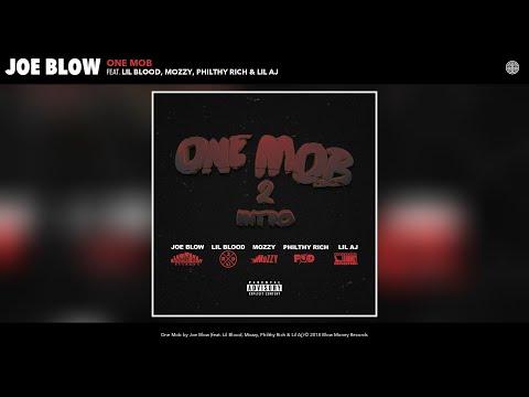 Joe Blow - One Mob (Audio) (feat. Lil Blood, Mozzy, Philthy Rich & Lil Aj)