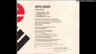Anita Baker - I Apologize (Lafayette Remix) 1994 Unreleased
