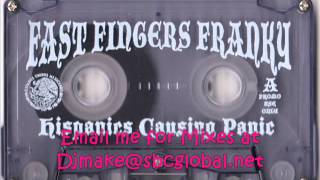 HISPANICS CAUSING PANIC - FAST FINGERS FRANKY (SIDE 2) 90's Chicago House Ghetto Hard House