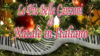 The Best Italian Christmas Songs (Le Più Belle Canzoni di Natale in Italiano)