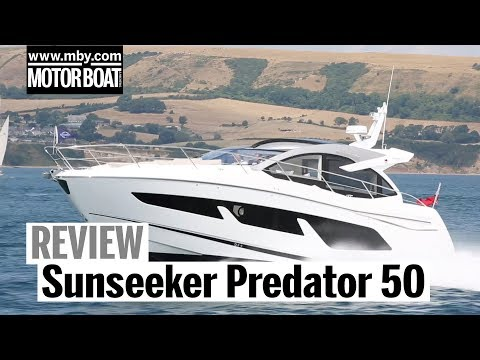 Sunseeker Predator 50 | Review | Motor Boat & Yachting