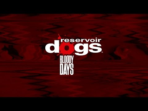 Reservoir Dogs: Bloody Days | Official Launch Trailer thumbnail