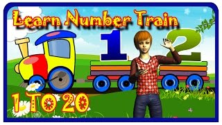 Learn Number Train learning Numbers for kids | Numbers Counting 1 To 20