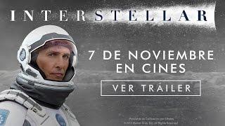 Interstellar  Tráiler Final En Español HD