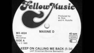 MAXINE D - calling me back