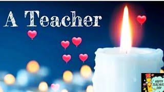 Happy Teacher's Day 2020|A Good Teacher Is Like A Candle Status |Happy Teachers Day 2020  Status