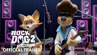 Rock Dog 2: Rock Around the Park Trailer