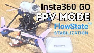 Insta360 GO FPV Mode *** Test und Vergleichsvideo *** FlowState an/aus
