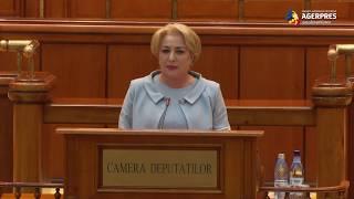 Dăncilă în plenul Camerei: Adversarii PSD au pus la bătaie un discurs alarmist pentru a contesta programul de guvernare