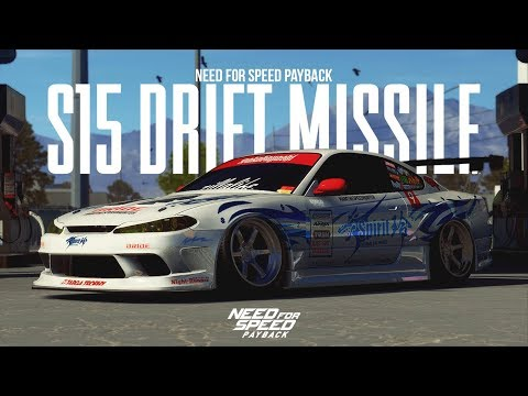 Need For Speed Payback - DRIFT MISSILE S15 (WRAP SHOWCASE)