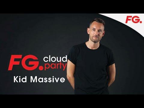 KID MASSIVE | FG CLOUD PARTY | LIVE DJ MIX | RADIO FG