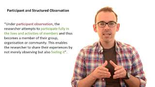 5.2 Participant Observation and Structured Observation