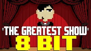 The Greatest Show [8 Bit Tribute to Panic! At The Disco & The Greatest Showman: Reimagined]