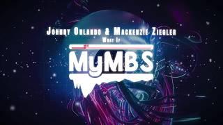 [Promoted] Johnny Orlando & Mackenzie Ziegler - What If (Audio)