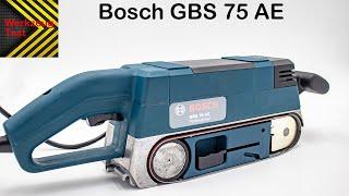 Bandschleifer Bosch GBS 75 AE - Werkzeug Test - Ist er wirklich gut?