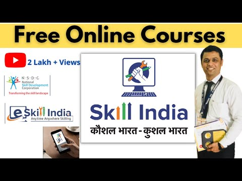 Free E-Skill India Online Certificate Course for All I More Than 100 Courses by NSDC and Skill India