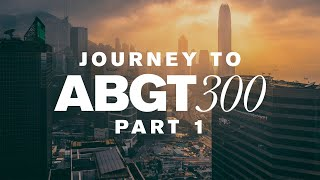 Group Therapy Journey To ABGT300 Pt. 1 With Above & Beyond