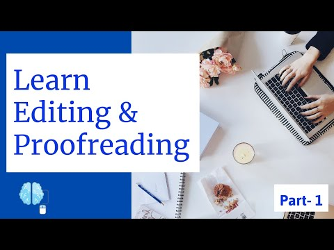 Learn Editing and Proofreading | Proofreading and Writing Editing techniques Part-1 :