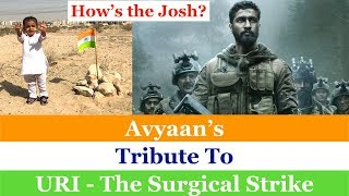 Avyaan's Tribute to URI-The Surgical Strike || Must Watch || Jai Hind ||