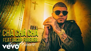 Chá Chá Chá (Audio)  - Farruko feat. Jacob Forever (Video)