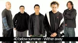 40 below summer - Wither away (Lyrics)