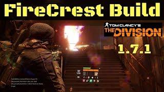 The Division 1.7.1 Best FireCrest Build (Ninja MDR)!