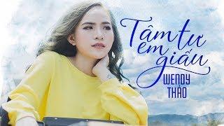 Tâm Tư Em Giấu - Wendy Thảo ( OFFICIAL Lyric Video )