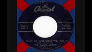 The Fascinators - Who Do You Think You Are