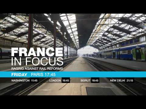 France in focus : Railing against railway reforms