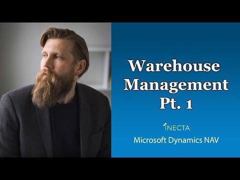 Dynamics NAV 2017 : Warehouse Management 1/2 - YouTube