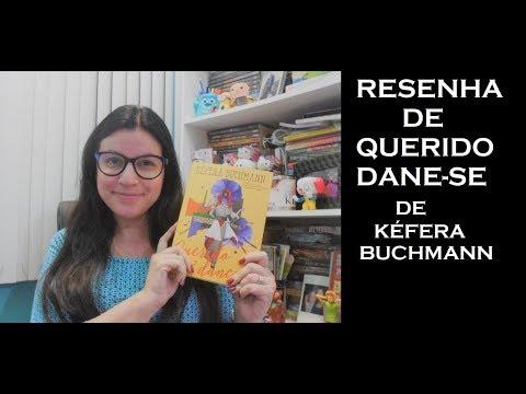 [RESENHA] QUERIDO DANE-SE  DE KÉFERA BUCHMANN
