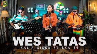 Lirik Lagu dan Chord Gitar Wes Tatas - Kalia Siska faet SKA 86: Tak Eleng-Eleng Mbiyen