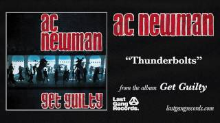 A.C. Newman - Thunderbolts