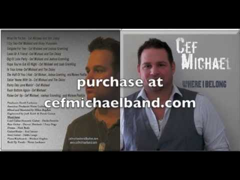 "Cef Michael ""Where I Belong"""