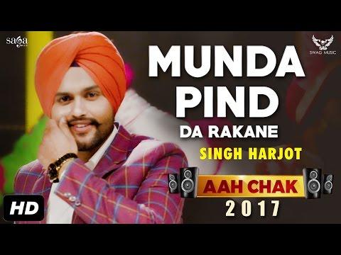 Munda Pind Da Rakane  Singh Harjot