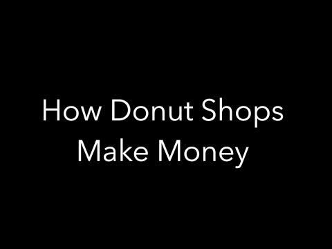 , title : 'How Donut Shops Make Money