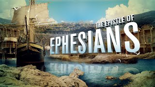 Ephesians 1 - Scripture Reading and Discussion