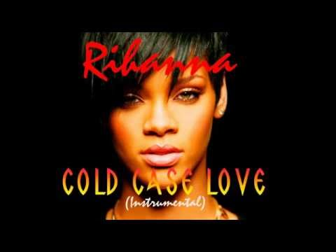 Rihanna - Cold Case Love (Remake/Instrumental)