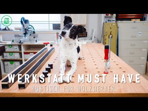 Werkstatt Must-Have: Cooler Hubtisch für Holzwerker | Jonas Winkler